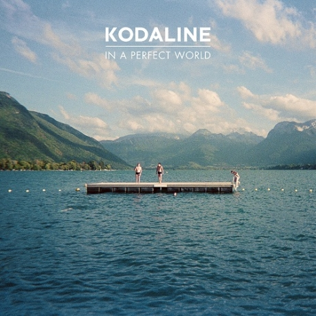 kodaline_in_a_perfect_world_web-460x460