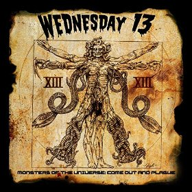 Rockinrecords: Wednesday 13 – Monsters Of The Universe: Come Out And Plague