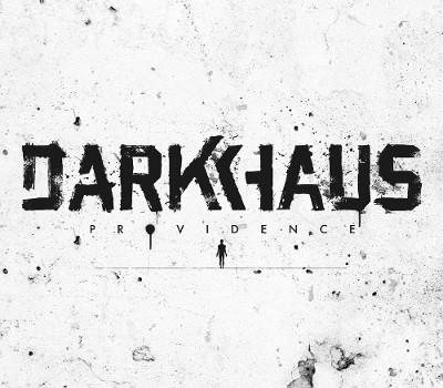"""DARKHAUS VERÖFFENTLICHEN """"PROVIDENCE"""" EP AM 27.03.!"""