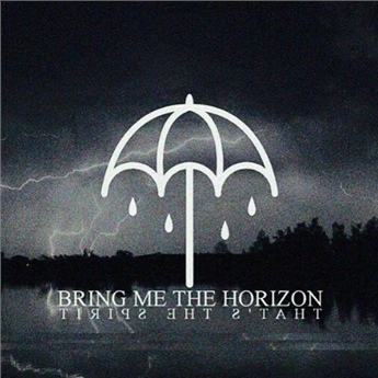 Rockinrecords: Bring Me The Horizon – That's The Spirit