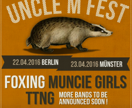 UNCLE M FEST 2016: die ersten Bands für 22.04. Berlin und 23.04. Münster