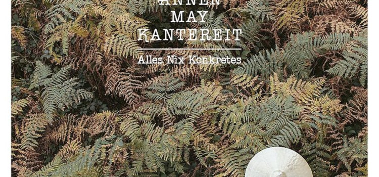 Rockinrecords: AnnenMayKantereit – Alles Nix Konkretes