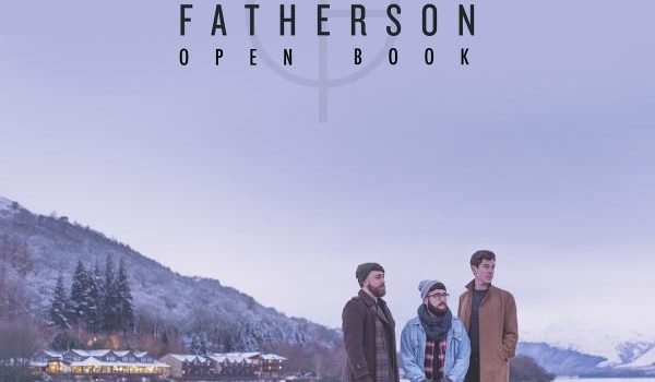 Rockinrecords: Fatherson – Open Book