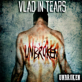 Rockinrecords: Vlad In Tears – Unbroken