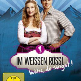 Rockinmovies: Im weißen Rössl – Wehe, du singst!