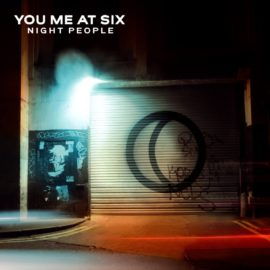 Rockinrecords: You Me At Six – Night People