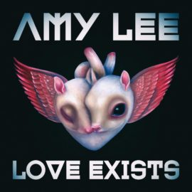 AMY LEE Neue Single 'Love Exists'
