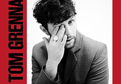 "Tom Grennan – ""Lighting Matches"" erscheint am 06.07.2018!"